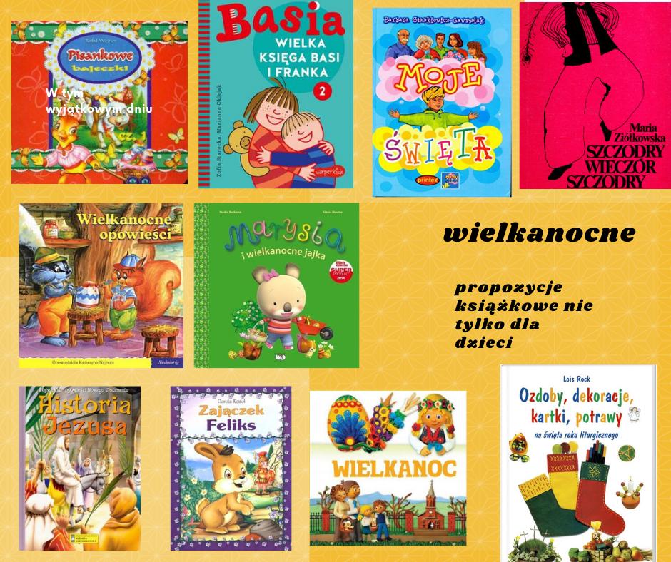 Wielkanocne propozycje książkowe dla dzieci.